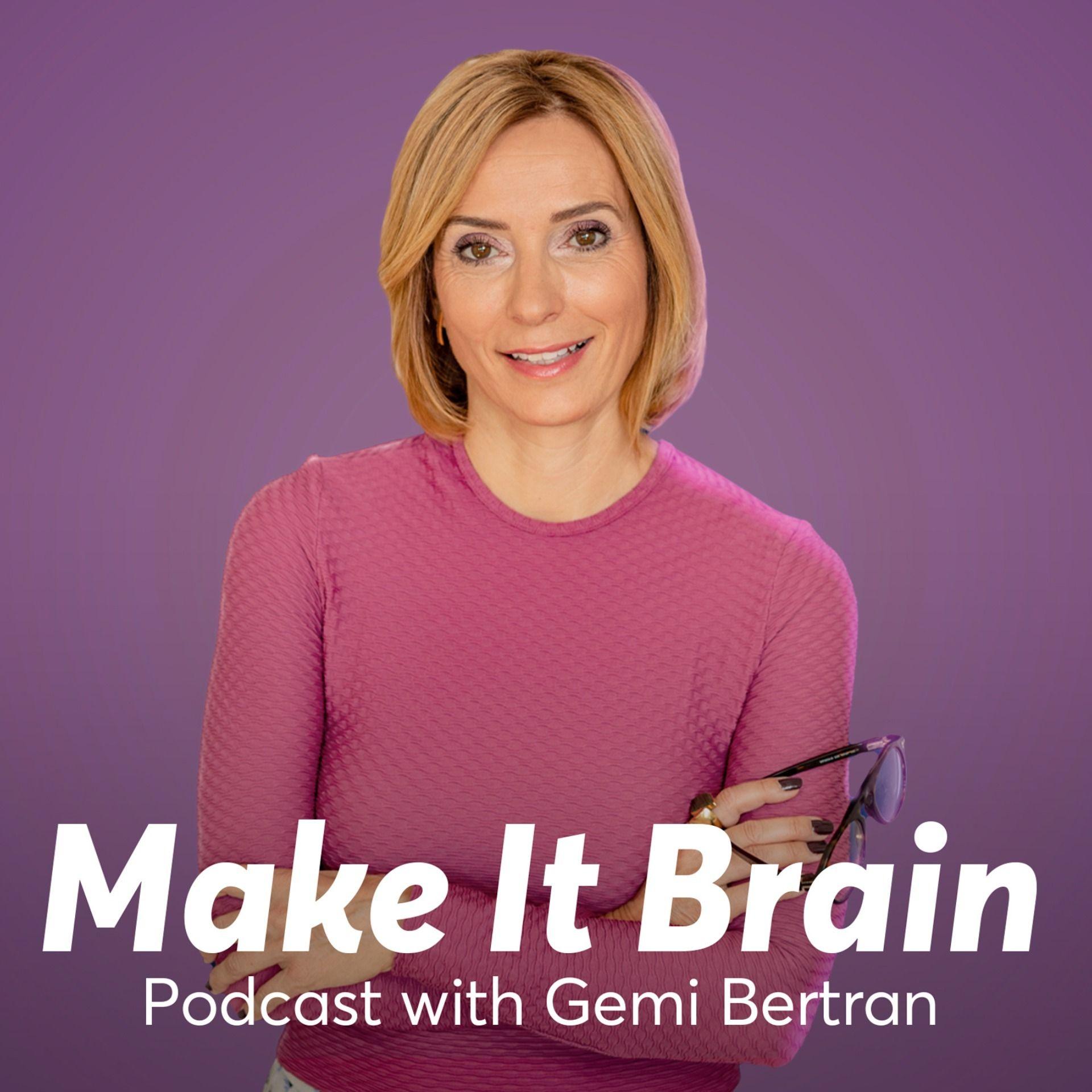 Make it Brain